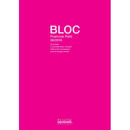 """"""" BLOC """" de Francine Petit"""