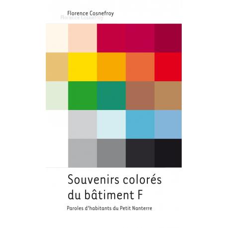 """""""Souvenirs colorés du bâtiment F """" de Florence Cosnefroy"""