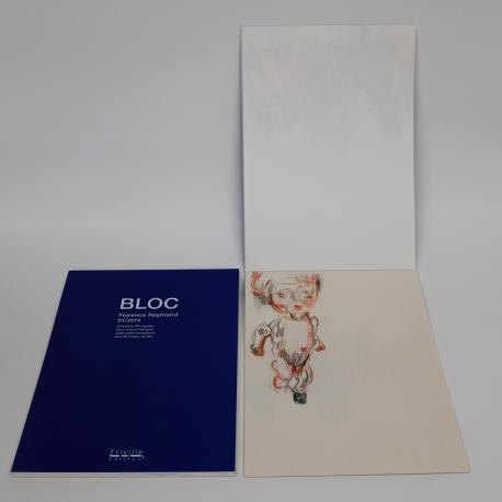 """ BLOC "" de Florence Reymond"